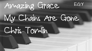 Amazing Grace - My Chains Are Gone Cover (Chris Tomlin) - Instrumental (Piano + Strings) - EGY
