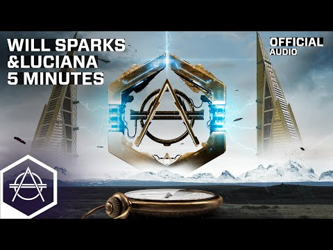 Will Sparks & Luciana - 5 Minutes mp3 indir
