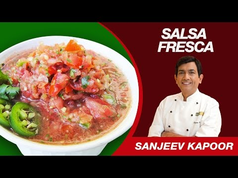 Salsa Fresca Sause (Pico de Gallo) Recipe by Sanjeev Kapoor | Mexico Cusine