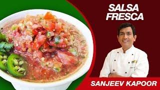 This Video Is Unavailable.     Salsa Fresca Sause (pico De Gallo) Recipe By Sanjeev Kapoor | Mexico Cusine