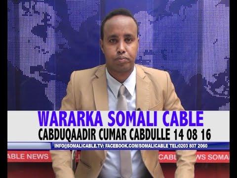 WARARKA SOMALI CABLE IYO CABDUQAADIR CUMAR CABDULLE 14 08 2016