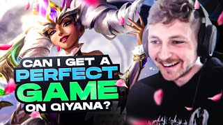 lets see if i can get a perfect game on qiyana