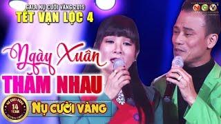 Ngày Xuân Thăm Nhau - Thanh Thanh Hiền ft Chế Phong | Tết Vạn Lộc 2019