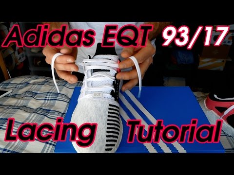 How to Lace your Adidas EQT 93/17's (Turbo Boost Lacing tutorial) + Adidas latest drop!