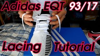 how to lace your adidas eqt 93 17 s turbo boost lacing tutorial adidas latest drop