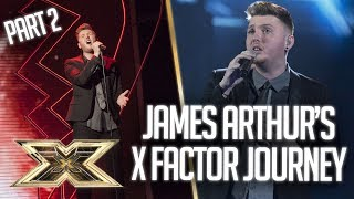 James Arthur's INCREDIBLE X Factor Journey: Part 2 | The X Factor UK