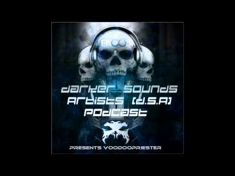 DS.A Podcast #11 Presents Voodoopriester