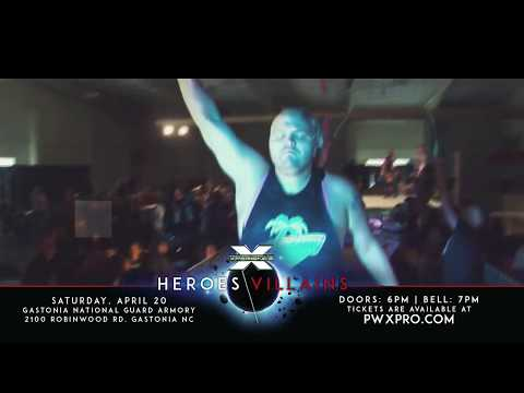 pwx-wrestling-heroes-/villains-april-20th