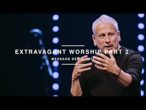 ANCHOR - Extravagant Worship :: Part Two