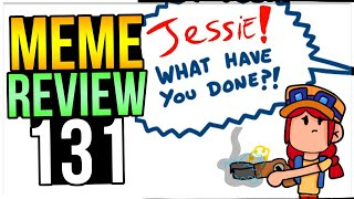 JESSIE WHY Did You Do That??! Brawl Stars Meme Review 131