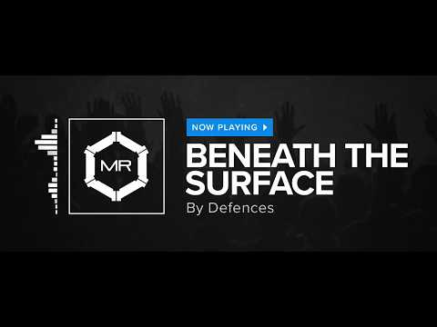Defences - Beneath The Surface [HD]