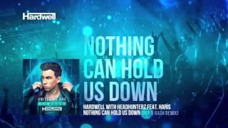 Hardwell & Headhunterz feat. Haris - Nothing Can Hold Us Down (Pep & Rash Remix) [#UWAREMIXED 13/15]