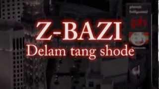 ZedBazi Delam Tang Shode