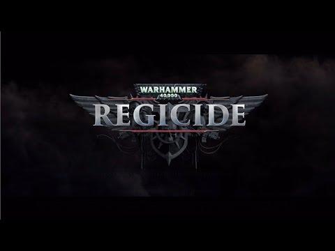 Warhammer 40,000 Regicide part 1  