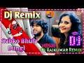 Tiktok | Sabko Bhula Dungi Dj Remix Song | Sabko Bhula Dungi Ik Pal Me Dj Remix | Dj Rajkumar Remix