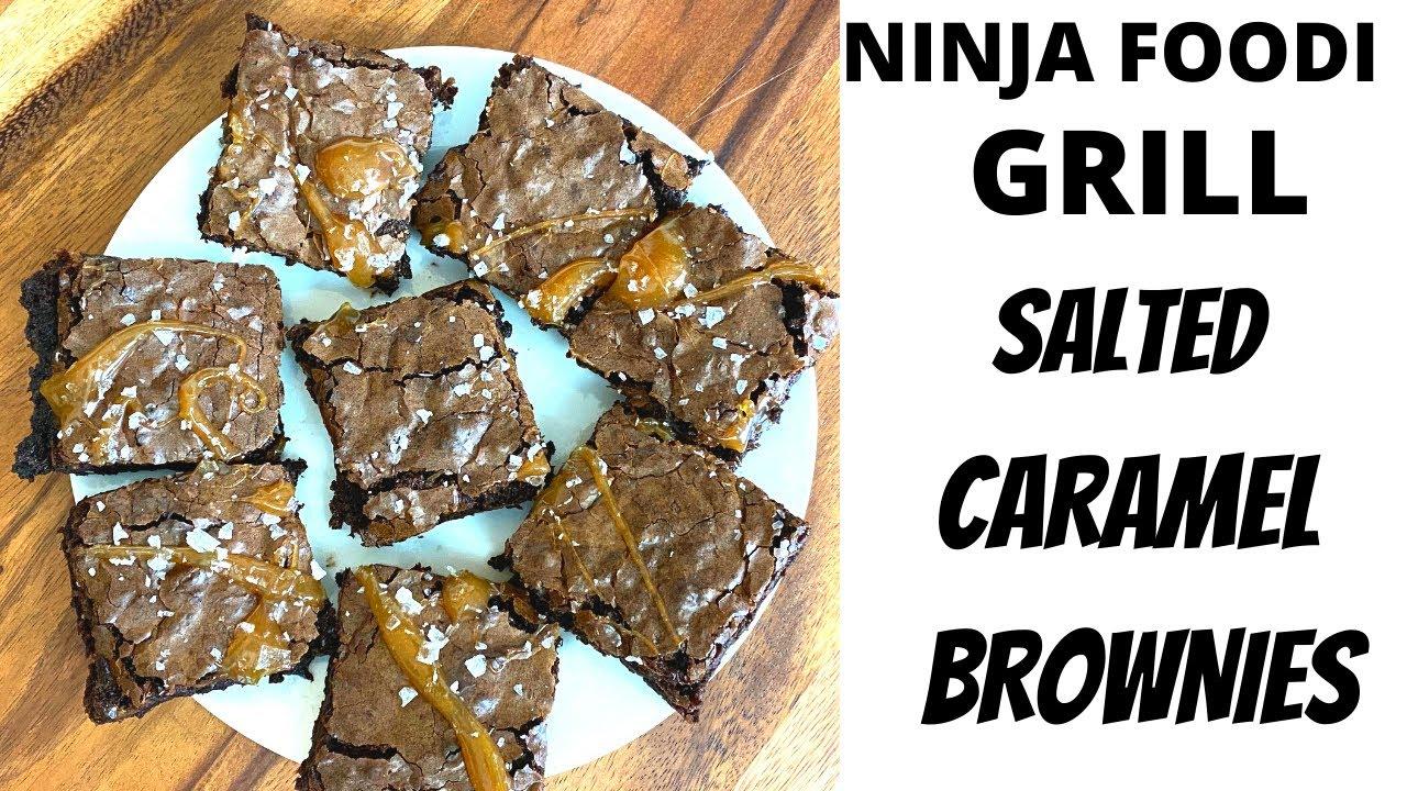 Salted Caramel Brownies - NINJA FOODI GRILL - AIR FRYER Brownies