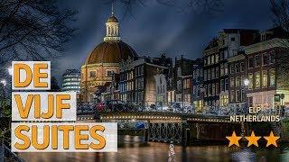 De Vijf Suites hotel review   Hotels in Elp   Netherlands Hotels