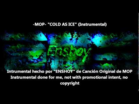 Cold As Ice  MOP Instrumental Hecho por ENSHOY
