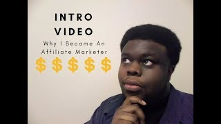 2018 Introducing Myself To Affiliate Marketing