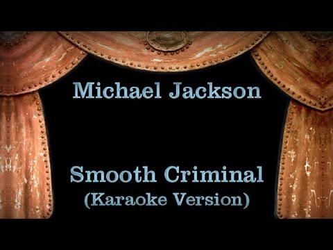 Michael Jackson - Smooth Criminal - Lyrics (Karaoke Version)
