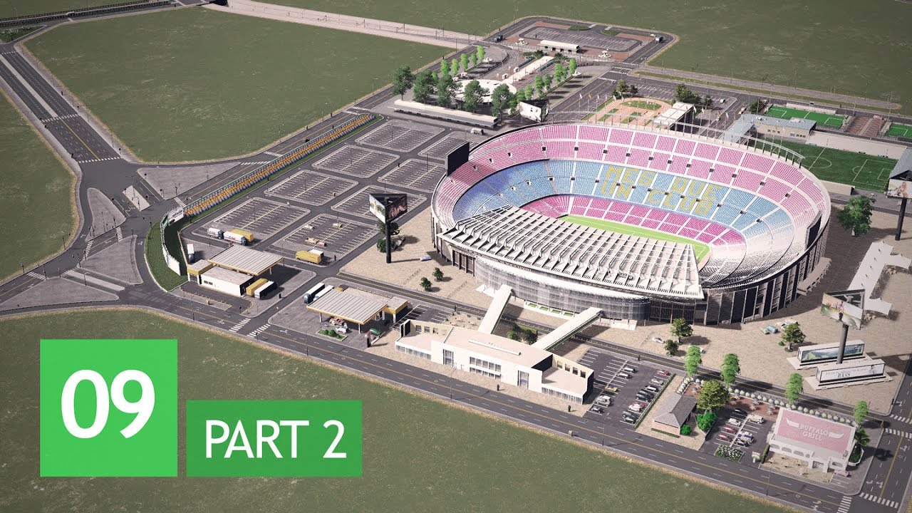 Download Cities Skylines: Wayside Valley - Ep.9/Pt.2: Camp Nou