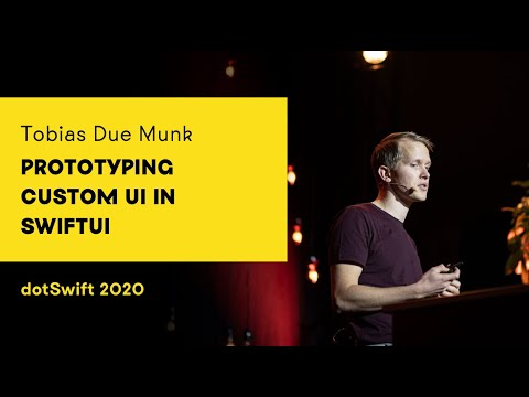 dotSwift 2020 - Tobias Due Munk - Prototyping Custom UI in SwiftUI