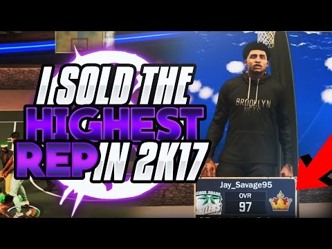 DID I JUST SELLOUT THE HIGHEST REP IN NBA 2K17 OUT?😂😂 WTF JUST HAPPEN!!?
