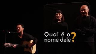 Cia Mapinguary - Qual é o nome dele (Teaser)