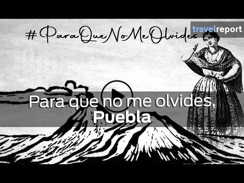 Para que no me olvides, Puebla