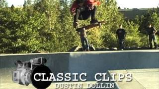 Dustin Dollin Skateboarding Classic Clips #13 Bar