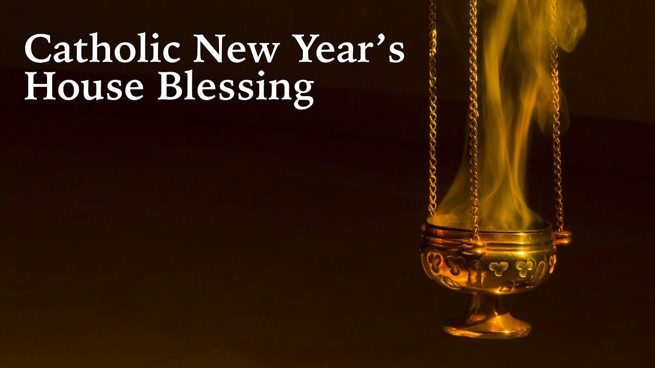 Catholic New Year\'s House Blessing - YouTube
