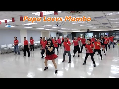 Papa Loves Mambo - Line Dance (Beginner)  = 爸爸愛曼波 - 排舞