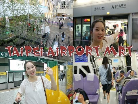 How to Use the Taipei Taoyuan Airport MRT