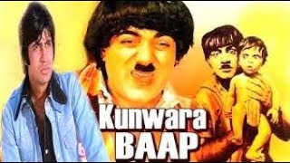 KUWARA BAAP | HD | FULL HINDI MOVIE | MEHMOOD | VINOD MEHRA | BHARTI | DHARMENDER | AMITABH BACHCHAN