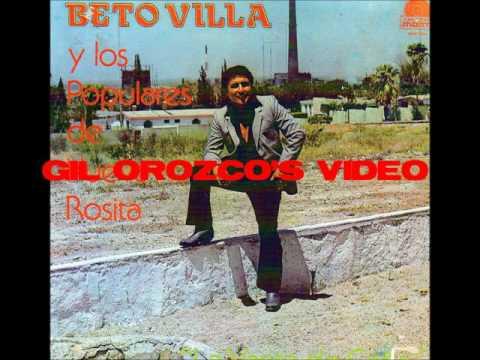 Beto Villa Y Los Populares De Nueva Rosita   No Volvere