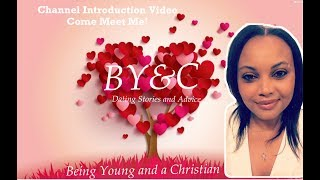 New Channel-Intro Video-BYC Dating Stories and Dating Advice