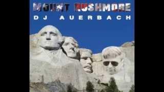 mount rushmore (dub rain remix) - DJ Auerbach
