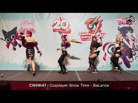 CWHK47●COSPLAYER Show Time (BaLance)
