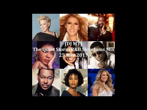 (DJ MT) - The Quiet Storm Slow Jams Mix - 25 May 2017