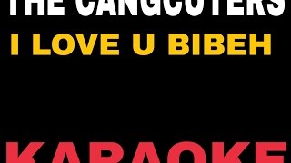 Karaoke Lagu Cangcuters_I love U Bibeh No Vocal