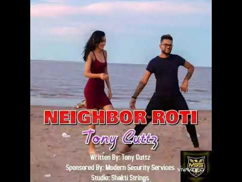 Tony Cuttz - Neighbor Roti (Official Song) Chutney Soca 2020