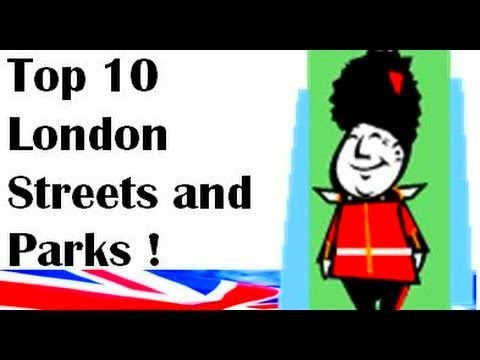 London Streets: Top 10 London Streets (Shopping!), Parks and Squares