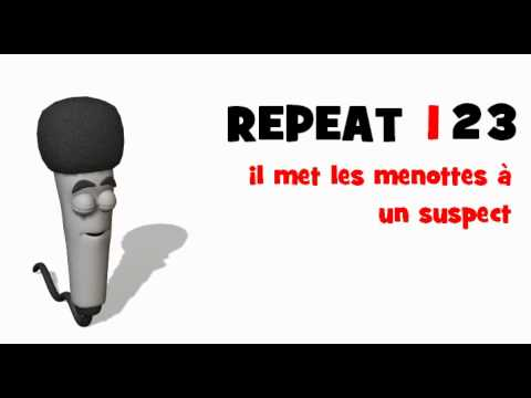 LEARN FRENCH = LISTEN AND REPEAT = il met les menottes à un suspect