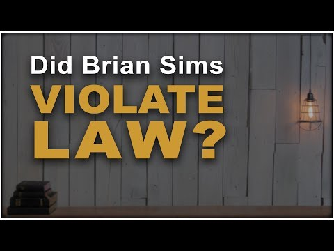 Did Brian Sims Violate Constitutional Law?