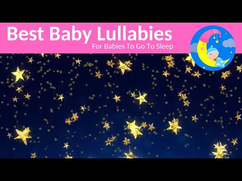 Lullabies Lullaby for Babies to Go To Sleep Baby Lullaby Songs Go To Sleep Baby Songs Baby Music