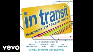 "The Moving Song (From ""In Transit: Broadway's First A Cappella Musical""/Audio Only)"