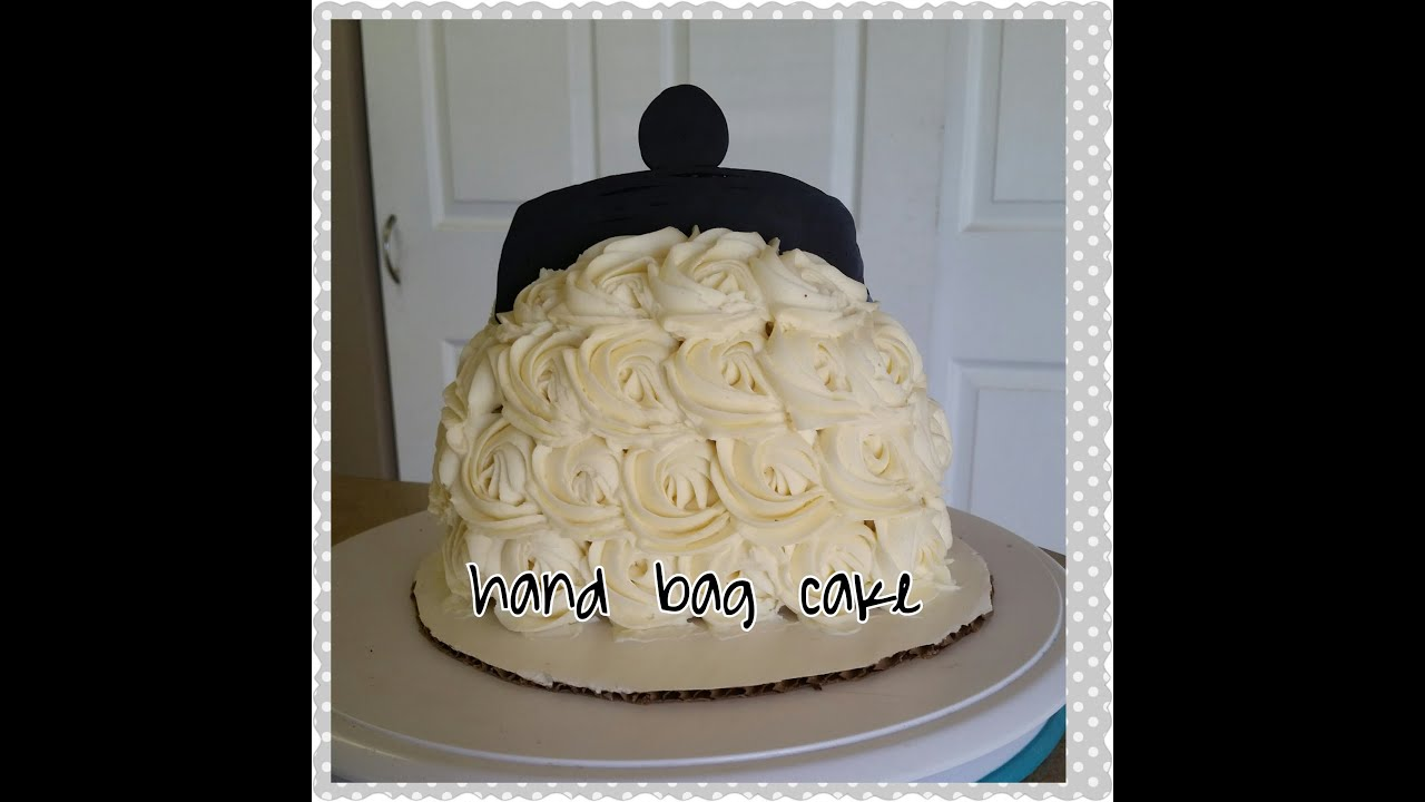 Cake Decorating Bag How To : HAND BAG CAKE. Rosette Cake. Cake Decorating - YouTube