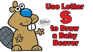 Use Letter S to Draw a Baby Beaver