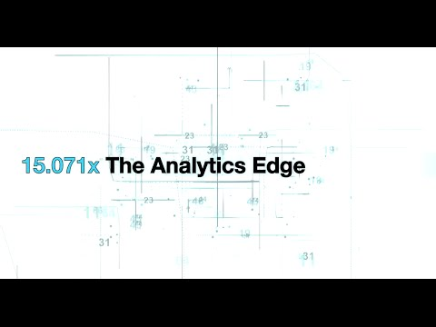 The Analytics Edge | MITx on edX | Course About Video