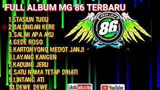 Download lagu FULL ALBUM KOPLO MG 86 TERBARU ||stasiun tugu...